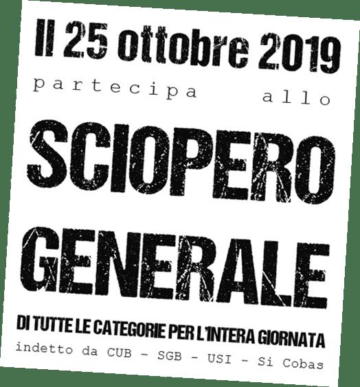 Sciopero generale tutte le categorie pubbliche e private per la giornata del 25/10/2019.