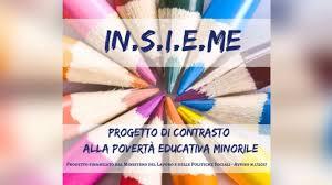 IN.S.I.E.M.E – progetto di contrasto alla povertà educativa minorile – restituzione locale