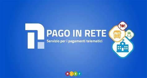 Registrazione al servizio PAGO IN RETE: nuove modalità pagamenti attività per l'a.s. 2019/2020